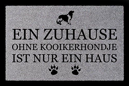 FUSSMATTE Türvorleger EIN ZUHAUSE OHNE [ KOOIKERHONDJE ] Hund Viele Farben Hellgrau (Kooikerhondje Hunde)