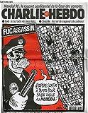 """CHARLIE HEBDO N°288 - FLIC ASSASSIN """"J'ESPERE SORTIR A TEMPS POUR FAIRE VIGILE AU MONDIAL"""""""
