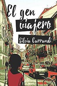 El gen viajero par Silvia Carrandi
