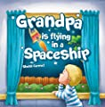 """""""Grandpa is flying in a Spaceship: """"Social skills book for kids: """"Dealing with a Death""""(Helping children deal with grief) values/ Bedtime story(Beginner ... psychotherapist counseling ebook"""