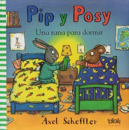 Pip y Posy. Una rana para dormir