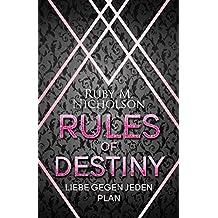 Rules of Destiny: Liebe gegen jeden Plan (Destiny-Reihe 2)