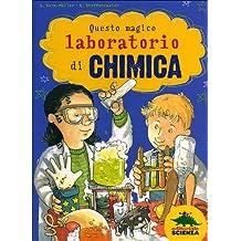 Questo magico laboratorio di chimica