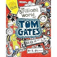 The Brilliant World of Tom Gates by L Pichon (2014-08-26)