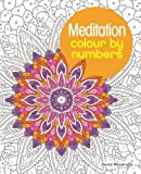 Meditation Colour by Numbers (Colouring Books)