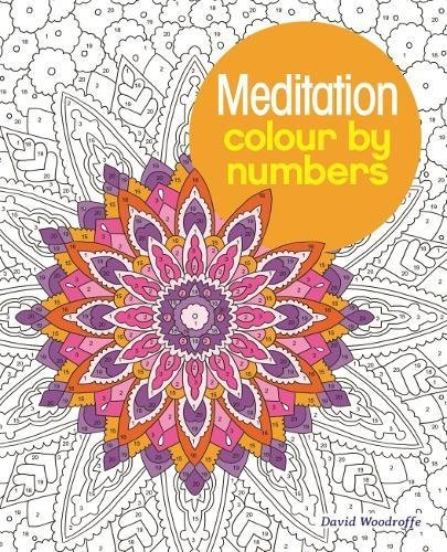 Meditation Colour by Numbers (Colouring Books) por Arpad Olbey