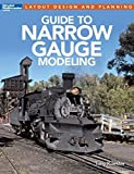 Guide to Narrow Gauge Modeling (Layout Design and Planning) by Tony Koester (2014-12-01)