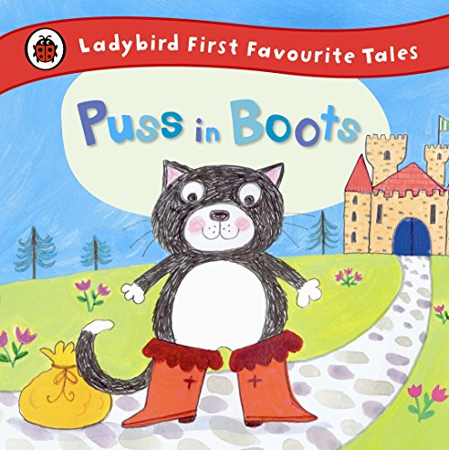 Puss in Boots: Ladybird First Favourite Tales por Ladybird