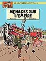 Les aventures de Philip et Francis, tome 1 : Menaces sur l'Empire par Veys