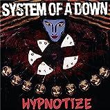 Songtexte von System of a Down - Hypnotize