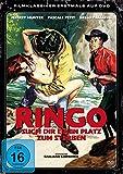 Ringo, such dir einen Platz zum Sterben