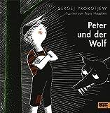 Peter und der Wolf (Beltz & Gelberg)