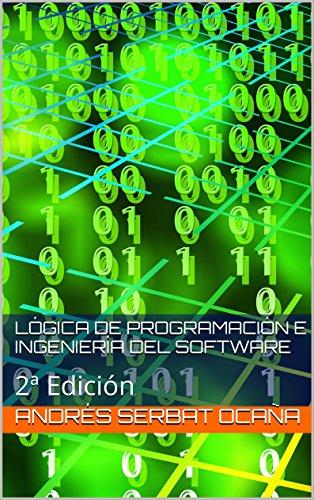 Portada del libro Lógica de Programación e Ingeniería del Software: 2ª Edición