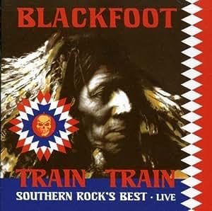 Train Train - Southern Rock's Best Live +DVD