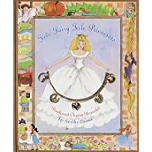 Five Fairy Tale Princesses: Book and Charm Bracelet by Berthe Amoss (1998-10-20)
