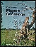 Cover of: Pippa's Challenge | Joy Adamson