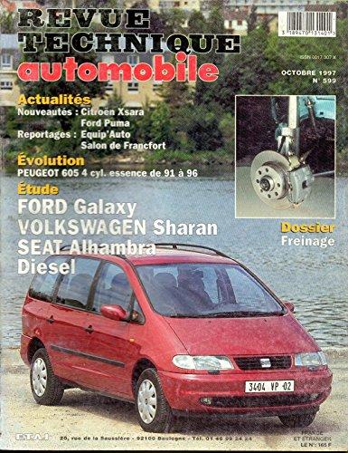 REVUE TECHNIQUE AUTOMOBILE N° 599 FORD GALAXY / VOLKSWAGEN SHARAN / SEAT ALHAMBRA 1.9 TDI 90 ET 110 CH par E.T.A.I.