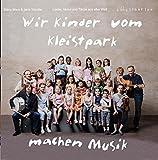 Wir Kinder vom Kleistpark machen Musik -
