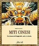 Scarica Libro Miti cinesi (PDF,EPUB,MOBI) Online Italiano Gratis