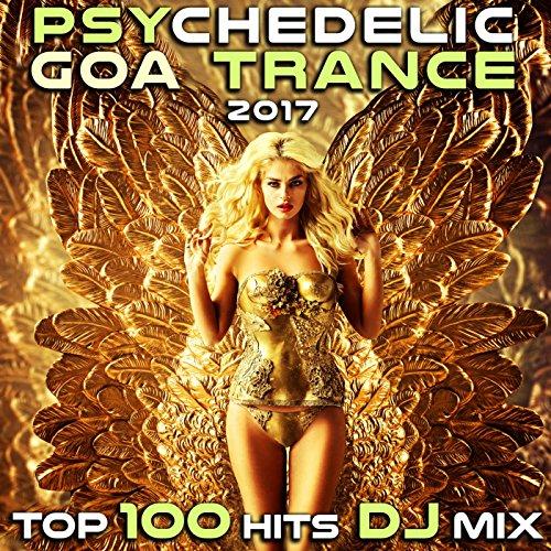 The Tribe (Psychedelic Goa Trance 2017 DJ Mix Edit)