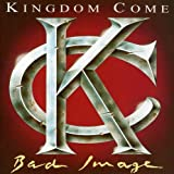 Kingdom Come: Bad Image (Audio CD)