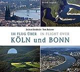 Im Flug über Köln und Bonn: In Flight over Köln and Bonn