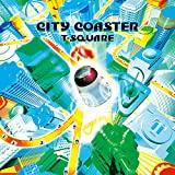 Songtexte von T‐SQUARE - CITY COASTER