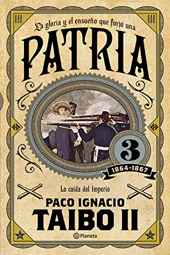 Descargar Libro Patria 3 de Paco Ignancio, II Taibo