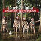 Duck The Halls: A Robertson Family Christmas (International Version)
