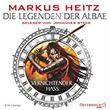 Die Legenden der Albae: Vernichtender Hass (8 CDs) - Markus Heitz