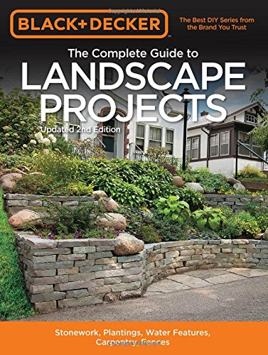 black-decker-the-complete-guide-to-landscape-projects-2nd-edition-stonework-plantings-water-features