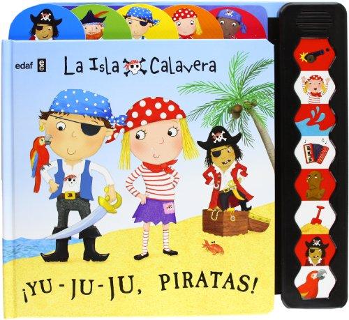 ¡Yu-Ju-Ju, Piratas!: 1 (Infantil)