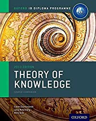 [Ib Theory of Knowledge Course Book: Oxford Ib Diploma Programme: For the Ib Diploma] (By: Eileen Dombrowski) [published: May, 2013]