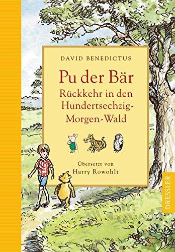 Rückkehr in den Hundertsechzig-Morgen-Wald: Neue Abenteuer mit Pu, dem Bären, Christopher Robin und ihren (Pooh Bär Und Ferkel)
