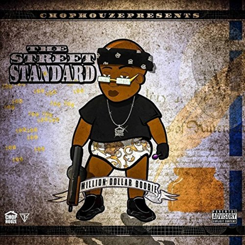 The street standards [Explicit] - Dollar-standard