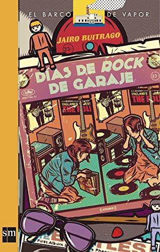 Días de Rock de Garaje [Plan Lector Infantil] Ebook (Spanish Edition) -
