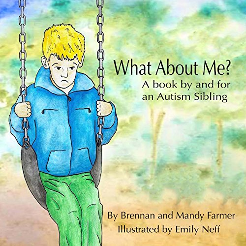what-about-me-a-book-by-and-for-an-autism-sibling