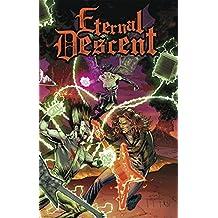 Eternal Descent Volume 1