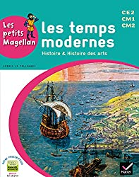 Les petits Magellan Cycle 3 éd. 2014 - Les temps modernes - Manuel de l'élève