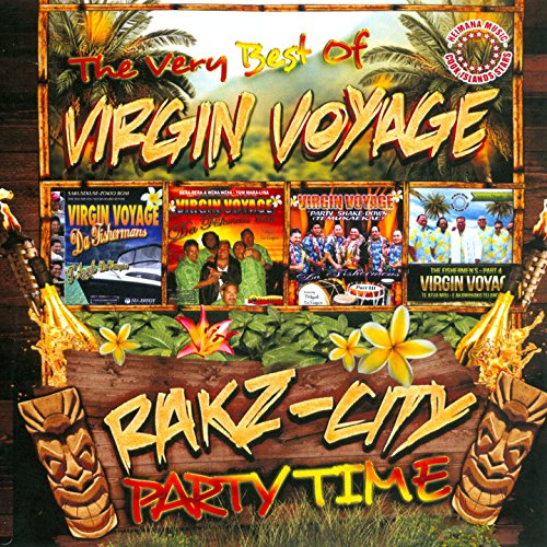 The Very Best of Virgin Voyage - Rakz-City Party Time