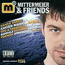 Mittermeier & Friends
