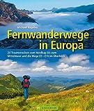 Image de Fernwanderwege in Europa: 20 Traumstrecken vom Nordkap bis zum Mittelmeer und die Wege E1-E11 im Überblick