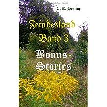 Feindesland Band 3: Bonus-Stories (Feindesland-Bände, Band 3)