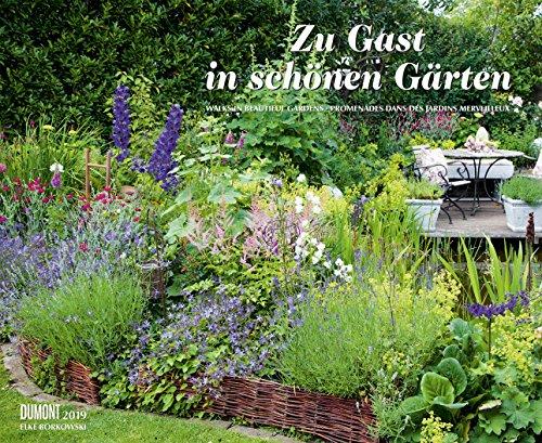 Zu Gast In Schönen Gärten   Garten Kalender 2019   Elke Borkowski   DuMont
