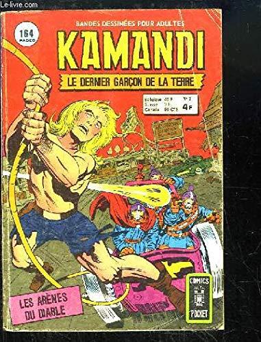 Kamandi, le dernier garçon de la Terre. N°3 : Les arènes du diable.