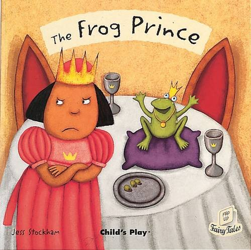 The Frog Prince (Flip-Up Fairy Tales)
