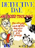 THE STRANGE CASE OF THE MURDER AT THE OLD GRANGE: A Dingle-cum-Dozy's Top Amateur Crime Fighting Duo Investigation (DETECTIVE DAN AND BOZO THE DOG Book 3) (English Edition)