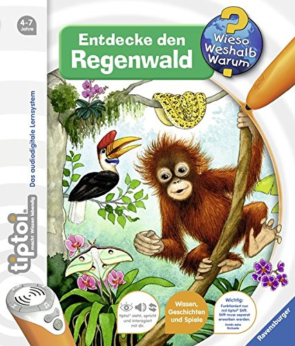 tiptoir-entdecke-den-regenwald-tiptoir-wieso-weshalb-warum-band-19