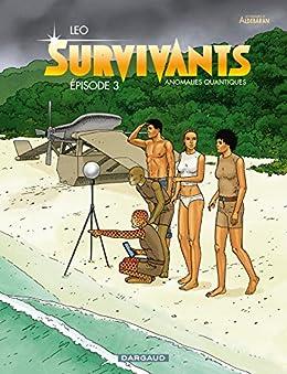 Survivants - Épisode 3 par [Leo]
