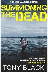 Summoning the Dead (DI Bob Valentine Book 3) Kindle Edition